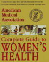 American Medical Association Guide to Women's Health